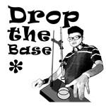 Drop The Base Black