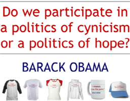 Barack Obama Quote: Politics of Hope