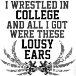 College Wrestling, Lousy Ears shirts