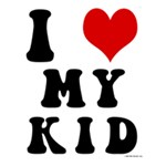 I Love My Kid - I Heart My Kid