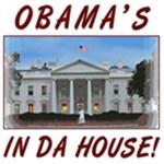 Obama's In Da House!