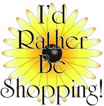 I'd Rather Be Shopping!