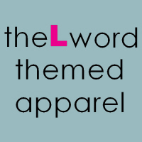 The L Word Themed Apparel