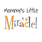 mommy's little Miracle!