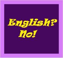 English?  No.