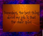 The Chair Spins