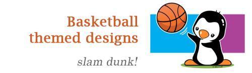 Basketball themed designs