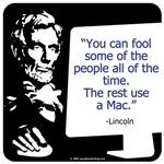 Lincoln: Mac lover