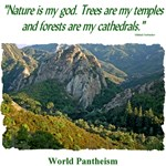'Nature is my god.' quotation - Mountains