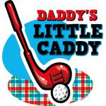 Daddy's Little Caddy