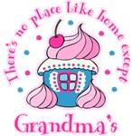 No Place Like Home Except Grandma's