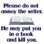Annoy the Writer (male)