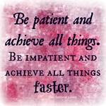 Be patient (zen humor)
