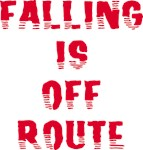 Falling Is Off Route
