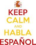 Keep Calm and Habla Español
