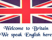 Welcome to Britain/England/UK!