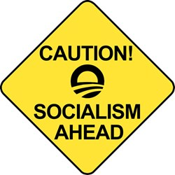 Caution! Socialism Ahead