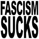 Fascism Sucks