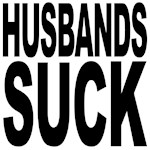 Husbands Suck