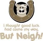Neigh Luck Horse