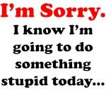 Fun: I'm Sorry...