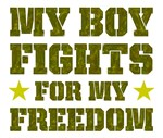 My Boy Fights For Freedom