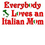 Everybody Loves an Italian Mom