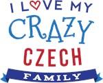 I Love My Crazy Czech Family Tshirts