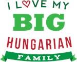 I Love My Big Hungarian Family Tshirts