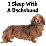 I Sleep With A Dachshund