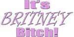 Britney Spears - It's Britney Bitch!