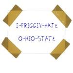 I Friggin Hate Ohio State