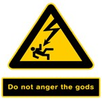 Don't Anger The Gods