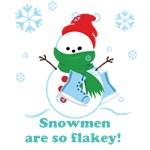 Snowmen Are So Flakey