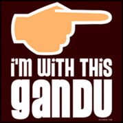 I'm with this Gandu