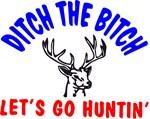 Ditch Bitch Go Hunting