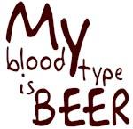 My Blood Type is Beer