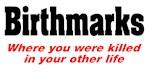 Birthmarks Other Life
