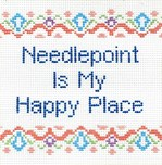 Needlepoint is my Happy Place