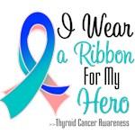 I Wear a Ribbon For My Hero Thyroid Cancer Shirts