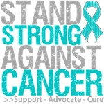 Stand Strong Against Ovarian Cancer Shirts