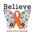 Believe - Kidney Cancer Shirts and Gifts