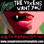The Vixens Want You!
