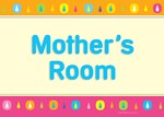 Mother's Room
