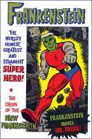 Frankenstein the SuperHero!