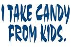 I Take Candy