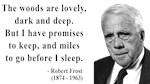 Robert Frost Quote 9