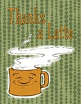 Thanks A Latte! <br> orange