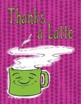Thanks a Latte!<br>pink