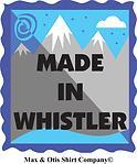 Made in Whistler